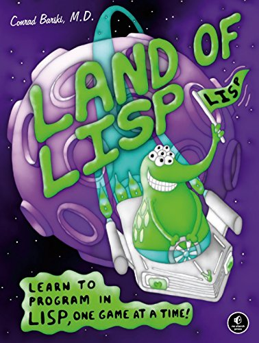 Land of Lisp: Learn to Program in Lisp, One Game at a Time! by Brand: No Starch Press