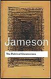 The Political Unconscious (Routledge Classics)