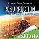 Resurrection: Verlorenes Licht Hörbuch von Arwen Elys Dayton Gesprochen von: Antje von der Ahe