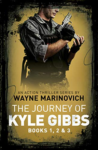 Kyle Gibbs Box Set - Books 1, 2 and 3: An Action Thriller series by [Marinovich, Wayne]