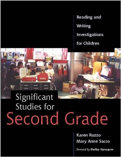 Significant Studies for Second Grade: Reading and Writing Investigations for Children