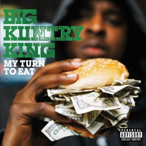 My Turn to Eat by Big Kuntry King (2008) Audio CD