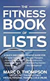 Fitness Book of Lists, Marc Thompson, 0615656307