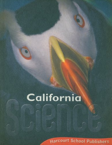 Harcourt School Publishers Science California: Student Edition Grade 3ence 20 2008