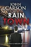 Rain Town (DI Frank Miller Series) (Volume 3)