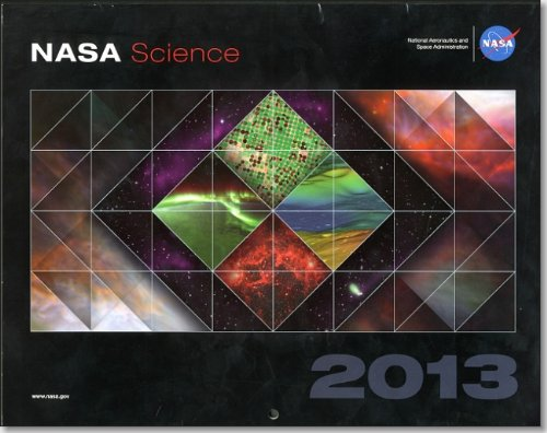 NASA Science 2013: Changing the Way We View the Earth, Our Sun, and the Universe