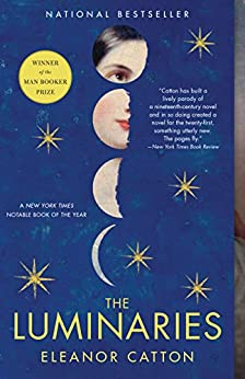 The Luminaries (Man Booker Prize) by [Catton, Eleanor]