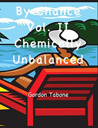 By Chance?: Chemically Unbalanced (English Edition) eBook ...