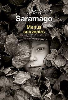 Menus souvenirs, Saramago, José