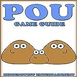 POU Game Guide |  HiddenStuff Entertainment