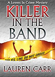 Killer in the Band (Lovers in Crime Mystery Book 3)