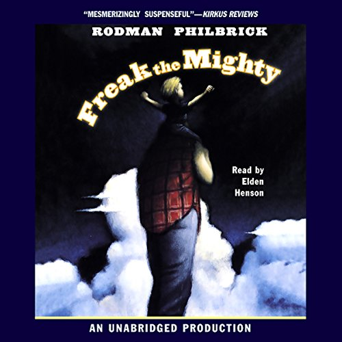 Freak the Mighty Audiobook [Free Download by Trial] thumbnail
