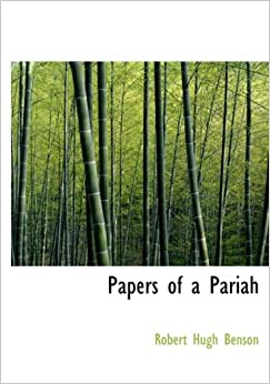 Papers of a Pariah (Large Print Edition)