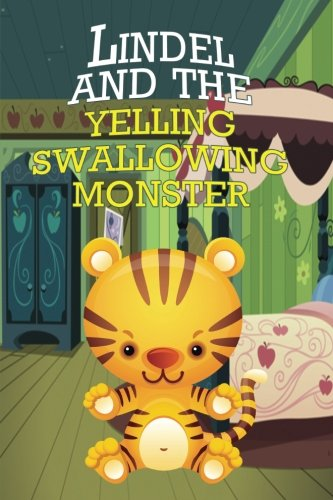 Download Lindel and the Yelling, Swallowing Monster PDF
