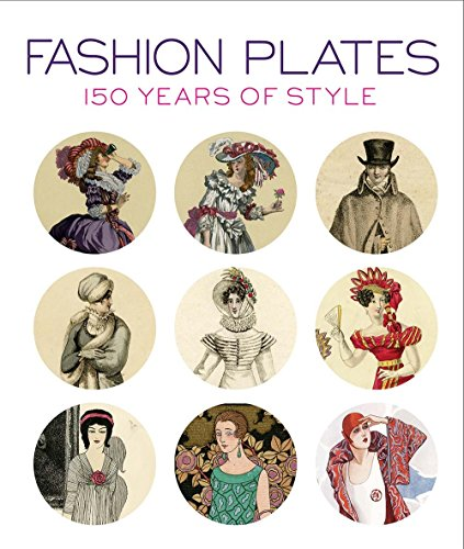 Fashion Plates: 150 Years of Style from imusti