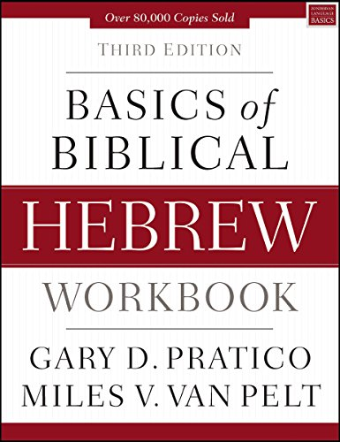 Basics of Biblical Hebrew Workbook: Third Edition