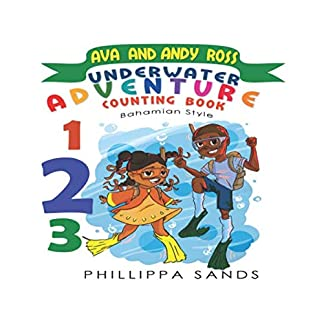 Ava and Andy Ross: Underwater Adventure: Counting Book
