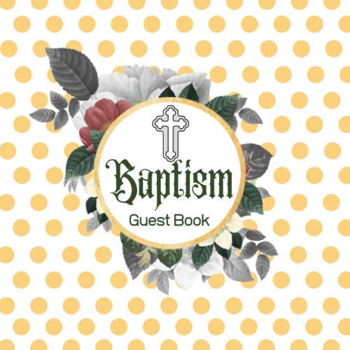 Baptism Guest Book: Keepsake Message Memory Book With Gift Log & Photo Pages, For Family And Friends, Guest Register To Write Sign In, For Use At ... Comments, 8.5