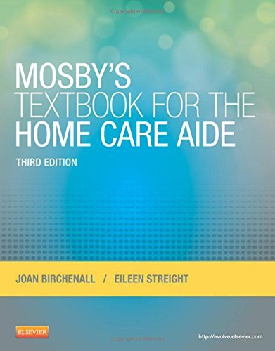 Mosby's Textbook for the Home Care Aide, 3e by Mosby