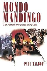 Mondo Mandingo: The Falconhurst Books and Films