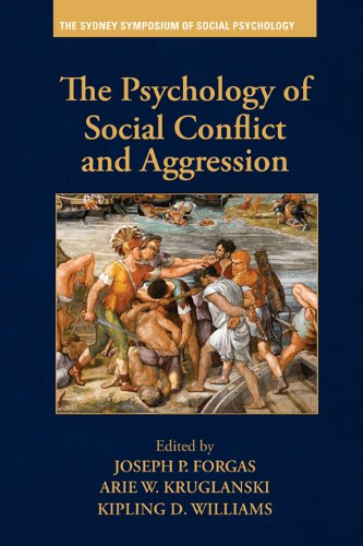 Download The Psychology of Social Conflict and Aggression (Sydney Symposium of Social Psychology) Pdf