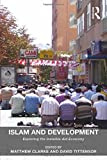 img - for Islam and Development: Exploring the Invisible Aid Economy book / textbook / text book