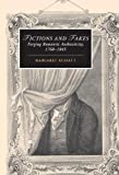 Fictions and Fakes: Forging Romantic Authenticity, 1760-1845 (Cambridge Studies in Romanticism), Margaret Russett, 0521850789