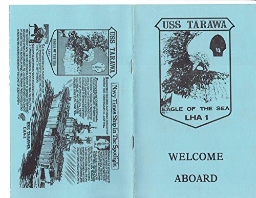 USS TARAWA (LHA-1) U.S. NAVY AMPHIBIOUS ASSAULT SHIP 1984 WELCOME ABOARD BOOKLET ()