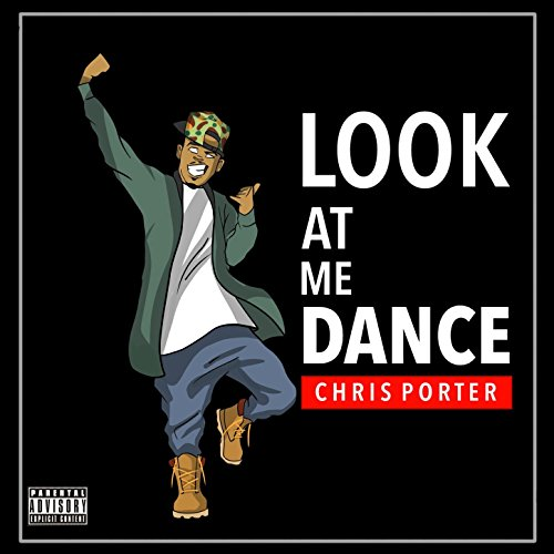 Look At Me Dance [Explicit]