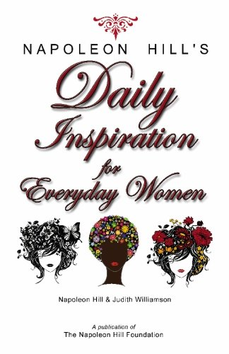 Read Online Napoleon Hill's Daily Inspiration for Everyday Women PDF