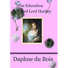 The Education of Lord Hartley (The Lady Adventuress Book 2)