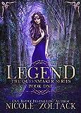 Legend (The Queenmaker Series Book 1)