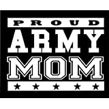 Proud Army Mom Decal Vinyl Sticker|Cars Trucks Walls Laptop|WHITE|7.3 X 5.5 In|URI178