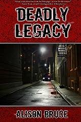 Deadly Legacy: A Carmedy & Garrett Mystery (Volume 1) Paperback