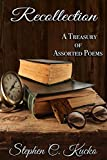 Recollection: A Treasury of Assorted Poems