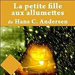 La petite fille aux allumettes | Hans Christian Andersen