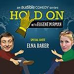 Elna Baker and Dysfunctional Doll Adoption   Eugene Mirman,Elna Baker