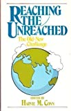 Reaching the Unreached, , 0875522092