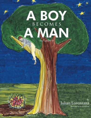 Download A Boy Becomes A Man: You Can Do It! PDF