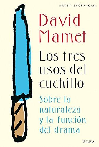Los tres usos del cuchillo (Artes escénicas) (Spanish ...
