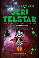 Jeri Telstar and the small black dog that talked like the president Paperback