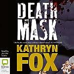 Death Mask | Kathryn Fox