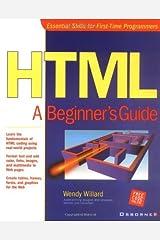 HTML: A Beginner's Guide by Wendy Willard (2000-11-15) Paperback