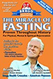 img - for The Miracle of Fasting: Proven Throughout History for Physical, Mental, & Spiritual Rejuvenation book / textbook / text book