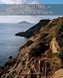 The Sanctuary of Athena at Sounion (Ancient Art and Architecture in Context)