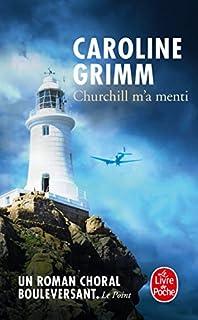 Churchill m'a menti, Grimm, Caroline