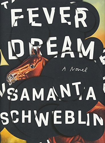 Image of Fever Dream: A Novel