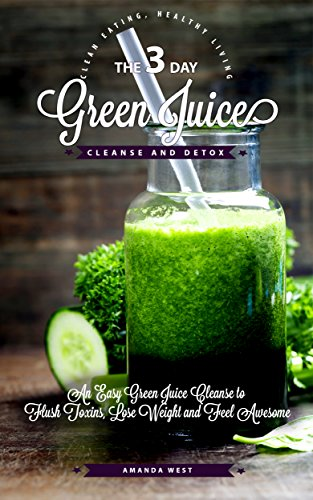 3 Day Green Juice Cleanse Detox ebook product image