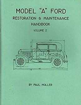 1928 1929 1930 1931 model a ford restoration maintenance manual rh amazon com Model a Ford Restoration Manual 1929 Model A Frame