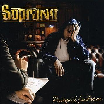 album soprano puisquil faut vivre gratuit